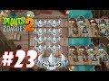 Hoa quả nổi giận 2 - Plants Vs Zombies 2 : Spikerock vs Pirate Zombie, Swashbuckler Zombie #23
