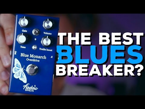 THE BEST BLUES BREAKER PEDAL OUT THERE?! Fredric Effects Blue Monarch Overdrive (Demo)