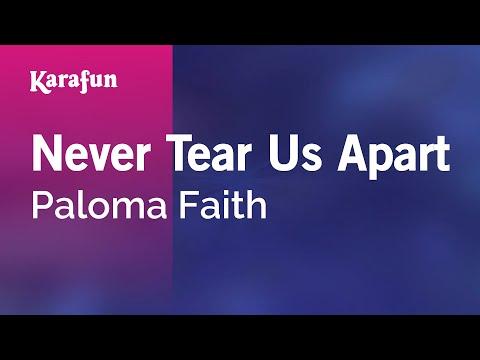 Never Tear Us Apart - Paloma Faith | Karaoke Version | KaraFun