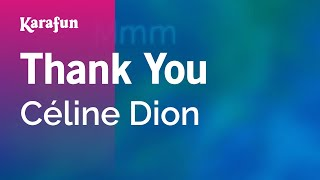 Karaoke Thank You - Céline Dion *