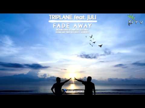 Triplane Feat. Juli - Fade Away (Alekzander Remix)