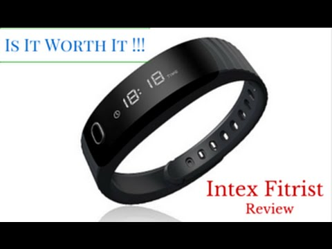Is It Worth It !!! Intex Fitrist Review