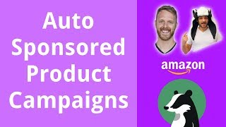 All About Auto Sponsored Product Campaigns in Amazon PPC Advertising