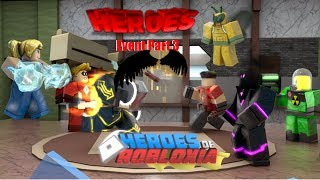 Roblox heroes event Part 3 (Heroes Of Robloxia) *all 4 missions*