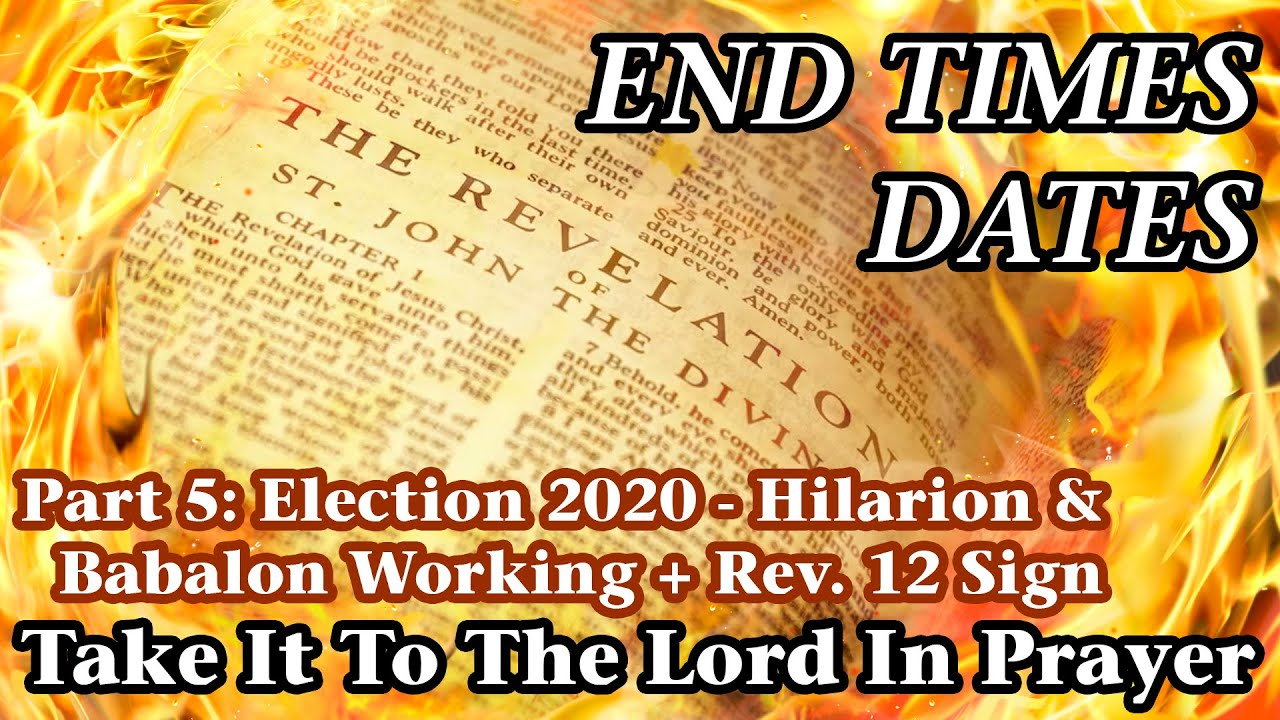⁣End Times Dates - Take It To The Lord In Prayer Part 5: Hilarion & Babalon Working, Rev12 Sign