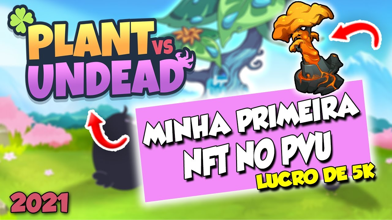 Plant vs Undead - Minha Primeira Planta NFT! Lucrei 5k? Taxa de 15 Dólares Para Dar Claim na Seed?