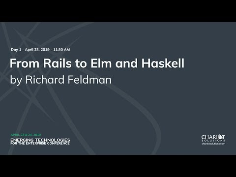 From Rails to Elm and Haskell - Richard Feldman