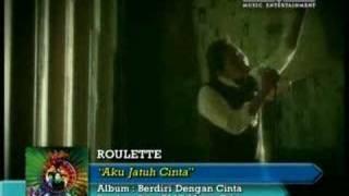 Roulette - Aku Jatuh Cinta