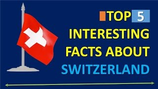 top-5-interesting-facts-about-switzerland