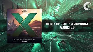 The City Never Sleeps Summer Haze Addicted Amsterdam House Records