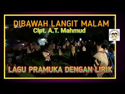 LAGU PRAMUKA DIBAWAH LANGIT MALAM