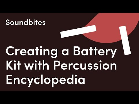 Sound-Bites: Creating a Battery Kit with 'Percussion Encyclopedia' | Sounds.com
