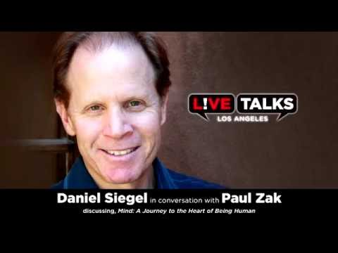 Daniel Siegel in conversation with Paul Zak