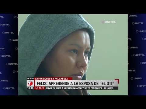 Imputan a la esposa de 'El OTI' por cobrar dinero de extorsiones en Palmasola