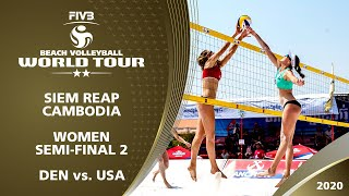 Women's Semi-Final: DEN vs. USA | 2* Siem Reap (CAM) - 2020 FIVB Beach Volleyball World Tour