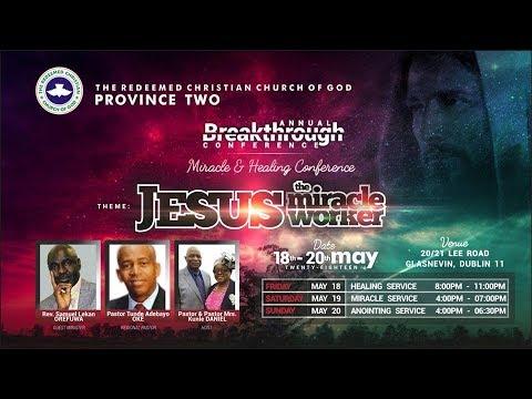 Breakthrough 2018 Healing Service Day 1