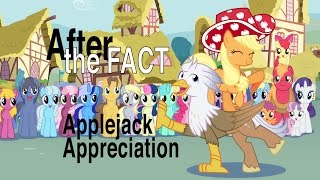 After the Fact: Applejack Appreciation