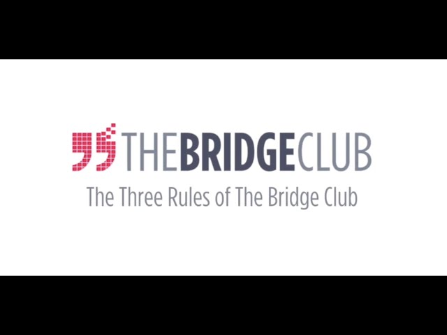 The Rules of The Bridge Club