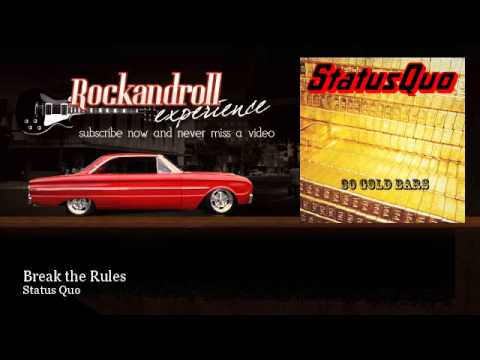 Status Quo - Break the Rules - Rock N Roll Experience
