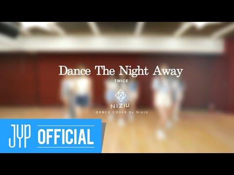 "NiziU ""Dance The Night Away - Japanese ver.- (TWICE)"" DANCE COVER"