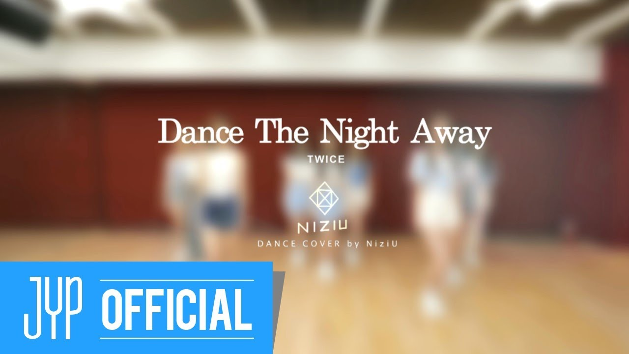 "NiziU ""Dance The Night Away -Japanese ver.- (TWICE)"" DANCE COVER"