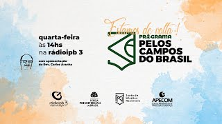 Pelos Campos do Brasil #W8_21 - REPRISE