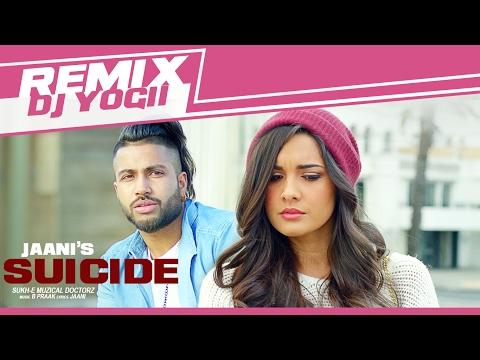 Sukhe SUICIDE Full Video Remix Song | DJ...