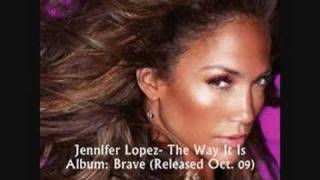 Watch Jennifer Lopez The Way It Is video