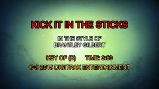 Brantley Gilbert - Kick It In The Sticks (Backing Track)