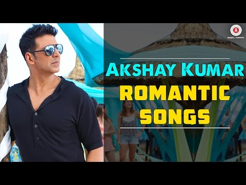 Best Akshay Kumar Romantic Songs Jukebox  Tere Sang Yaara &  More  Bollywood Hindi Hit Songs 2016
