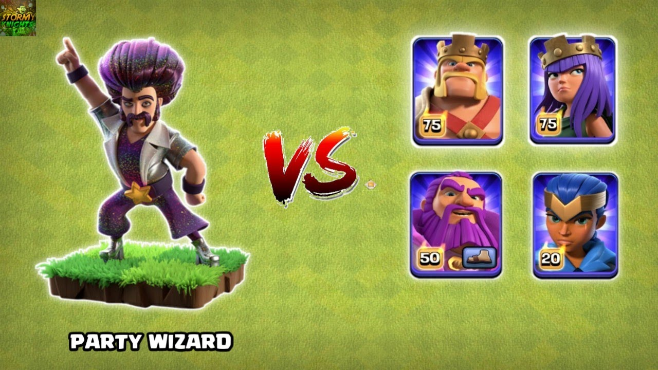 PARTY WIZARD VS ALL MAX HEROS CLASH OF CLANS || PARTY WIZARD CLASH OF CLANS || STORMY KNIGHTS