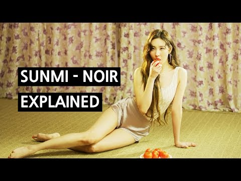 SUNMI - NOIR Explained by a Korean Mp3