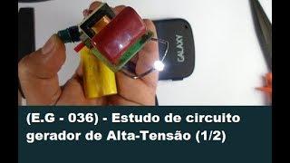 Estudo de circuito gerador de Alta-Tensão (1/2)