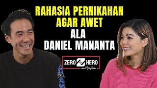 MENGUSAHAKAN PERNIKAHAN YANG BAHAGIA ALA DANIEL MANANTA | ZERO TO HERO | Merry Riana
