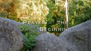 Prayer at the Day's Beginnng HD