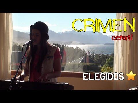 ELEGIDOS1 'Crimen' (Cerati cover) # Dai Urban
