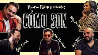 Cómo Son - EP03 - Paty Bacelis, Alex Fernández, Bubu Romo y Gon Curiel