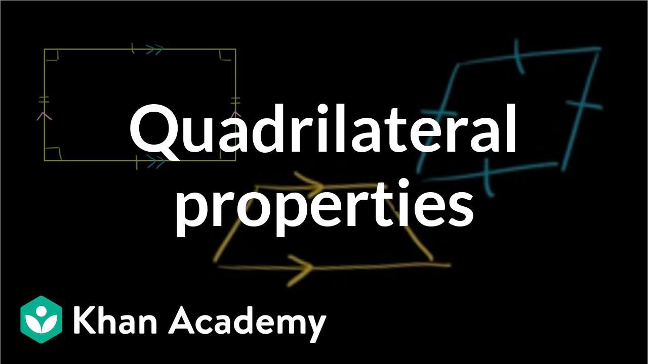 small resolution of Quadrilateral properties (video)   Khan Academy