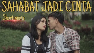 SAHABAT JADI CINTA - Short movie