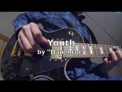 """Youth"" by Daughter (Cover version)"