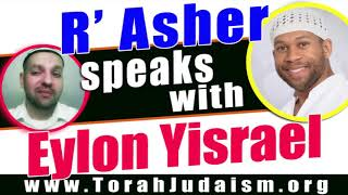 R' Asher speaks with Eylon Yisrael