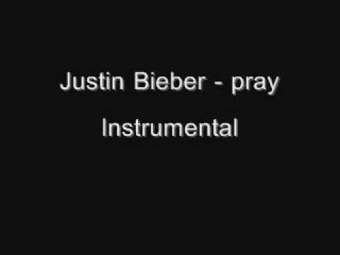 Justin Bieber - pray karaoke - Instrumental [Download]