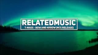 T-Mass - Bow and Arrow (1 Hour)