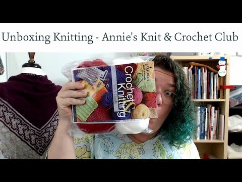 Unboxing Knitting - Annie's Knit and Crochet Kit Club