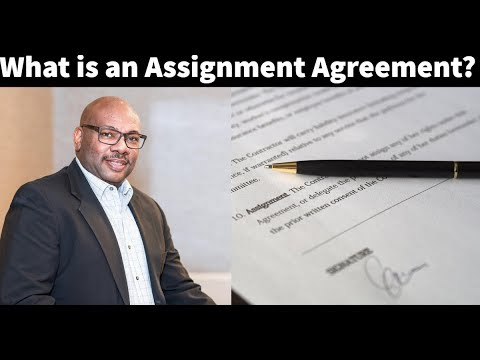 What Is An Assignment Agreement?