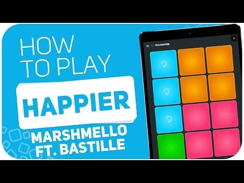 HAPPIER (Marshmello ft. Bastille) - SUPER PADS - Kit TO B HAPPIER