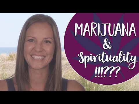 Marijuana and Spirituality - Does Cannabis Support Spiritual Awakening?
