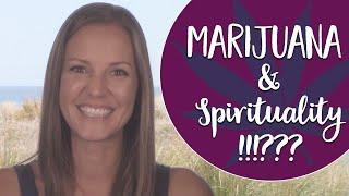 Marijuana and Spirituality - Does Cannabis Support Spiritual Awakening?