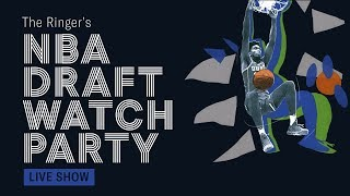 The Ringer's NBA Draft Watch Party