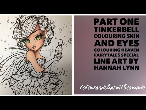 Part one - Colouring Tinkerbell in Fairytales special- Skin & Eyes